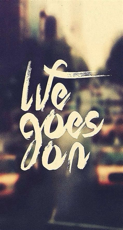 Tumblr Wallpapers On Life | tumblr quotes about life goes on hd life goes on