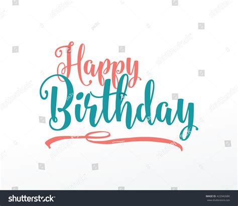 typography happy birthday happy birthday typographic vector design greeting stock vector 422942680