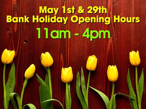 may bank holliday may bank 2017 opening times what s on the grow