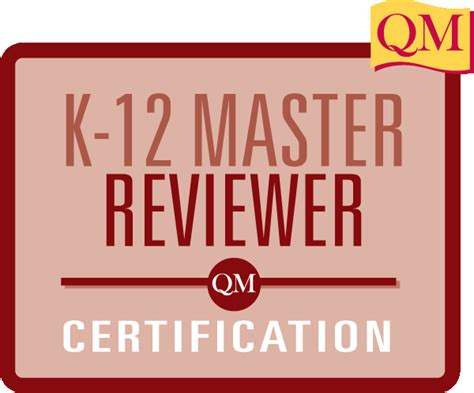 quality matters certification k 12 master reviewer certification quality matters