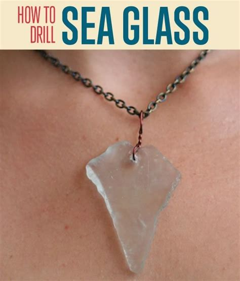 how to make jewelry with sea glass diy jewelry drilling sea glass diy ready