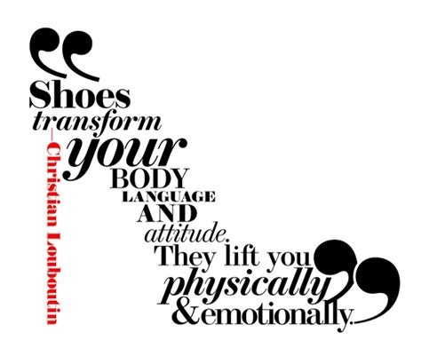 and shoes quotes quotes christian louboutin secret shoe society