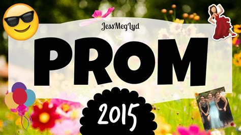 prom playlist music 2015 prom 2015 sophomore year youtube