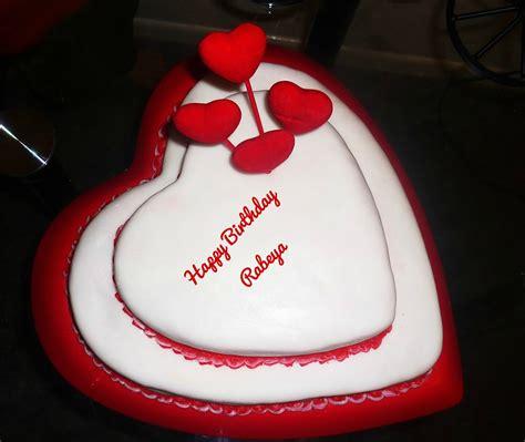 birthday cake pictures happy birthday rabeya