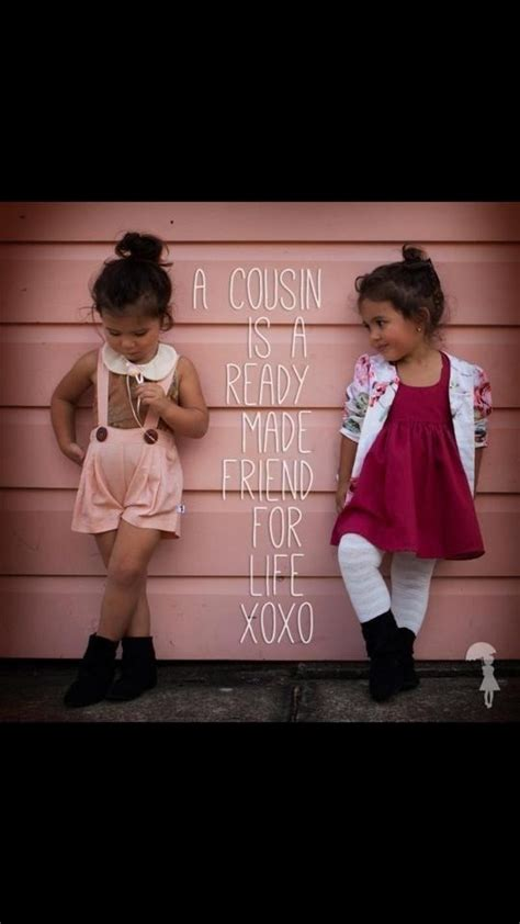 cusion sister cousins more like sisters quotes quotesgram