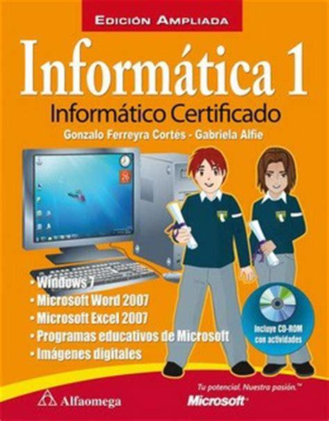 leer libros de informatica en linea inform 225 tica 1 inform 225 tico certificado ed liada