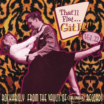 that ll that ll flat git it volume 22 rockabilly from the
