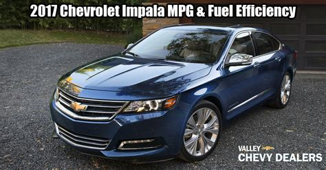 chevrolet impala gas mileage 2017 chevrolet impala mpg gas efficiency annual fuel
