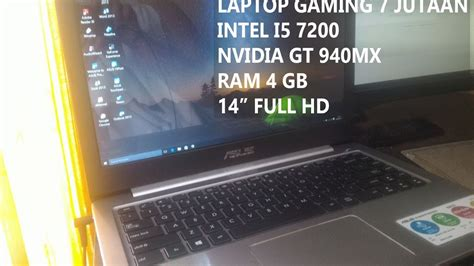 Laptop Asus I5 7 Jutaan unboxing laptop gaming 7 jutaan asus k401uq intel i5 7200 gt 940mx