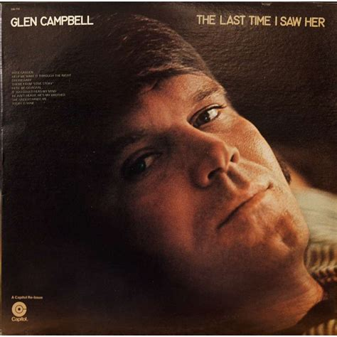 I Was On The Last by Glen Cbell The Last Time I Saw Lp 180 220 Gr For