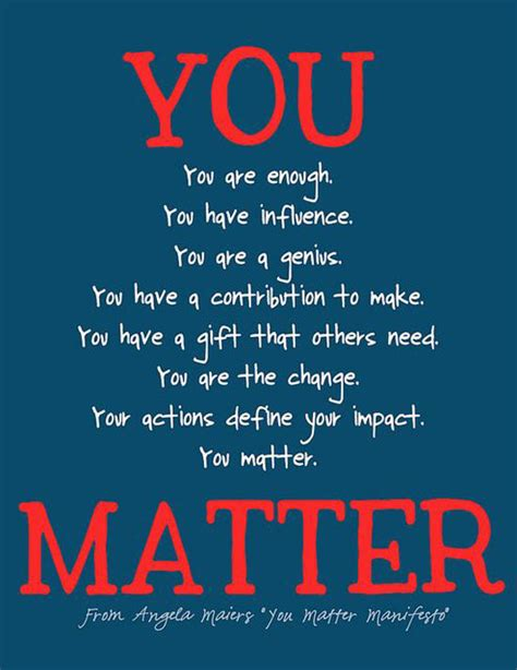 matters matter you matter the daily quotes
