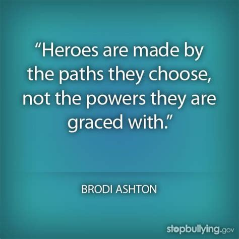 heroes themes quotes stopbullying bullying endbullying quotes hero