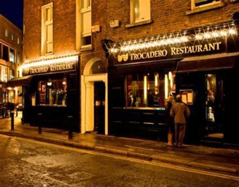 best restaurant in dublin trocadero dublin south city centre restaurant reviews