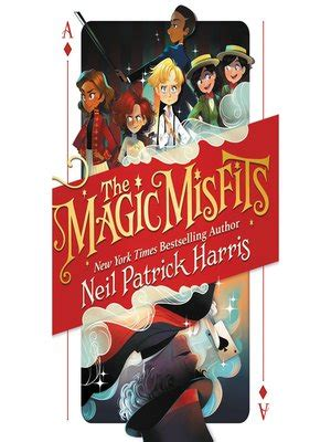 the magic misfits books neil harris 183 overdrive rakuten overdrive