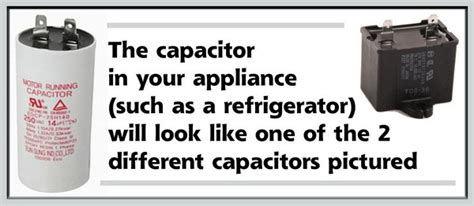 refrigerator run capacitor vs start capacitor how to test a capacitor removeandreplace