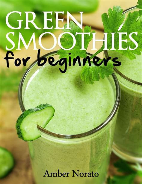 Detox Smoothies For Beginners by 132 Best Images About For The Of Smoothies On