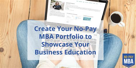 The No Pay Mba by Why You Need An Educational Portfolio No Pay Mba