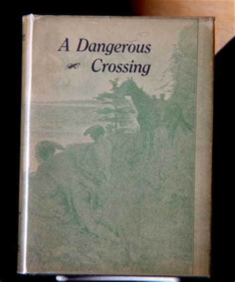 dangerous crossing a novel books colorado western americana books maps