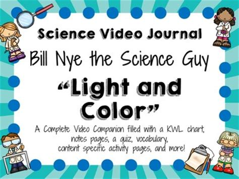 bill nye light and color bill nye the science light and color journal