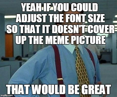 What Is The Meme Font - memes font size image memes at relatably com