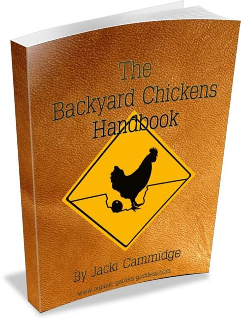 Backyard Chickens E Book Information On Raising Your Backyard Chickens Book