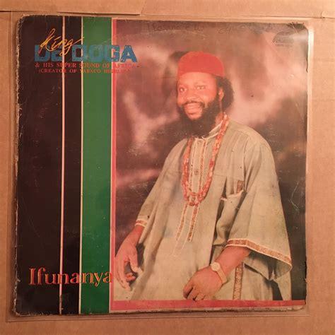 download evi edna happy birthday mp3 king de doga lp ifunanya nigeria highlife mp3 listen