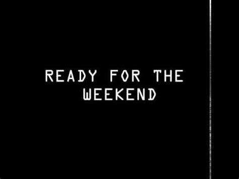 Cd Calvin Harris Ready For The Weekend ready for the weekend calvin harris ready for the weekend