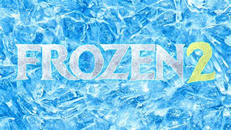 film disney frozen 2 frozen 2 trailer youtube
