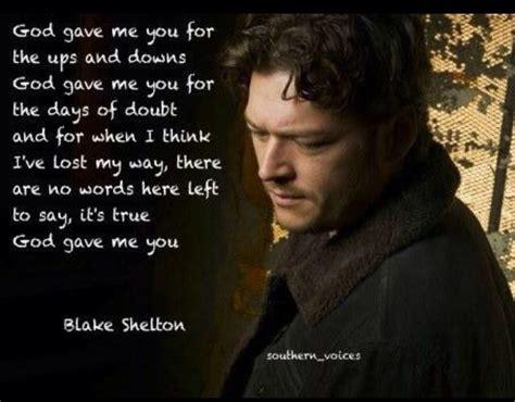 shelton god gave me you shelton god gave me you country lyrics and