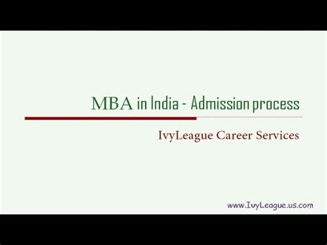 Admission Process For Mba In Usa by Mba In India Admission Process