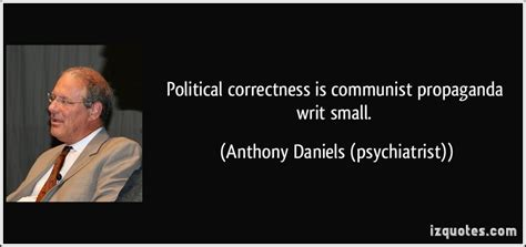 anthony daniels psychiatrist political correctness liberal death pact we reject we