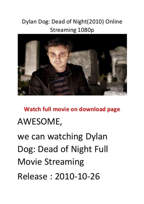 dylan dog film online dylan dog dead of night 2010 online streaming 1080p the