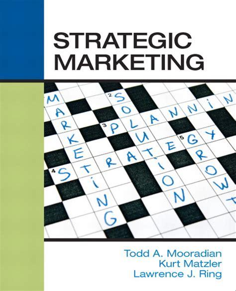 Strategic Marketing mooradian matzler ring strategic marketing pearson