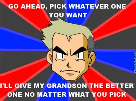 Prof Oak Memes - professor oak know your meme