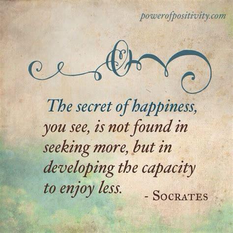 secret of day socrates best quotes quotesgram