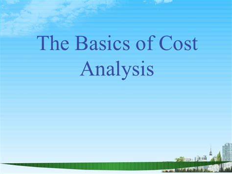 Of Reading Mba Fees by The Basics Of Cost Analysis Ppt Mba