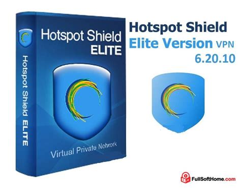 how to get full version of hotspot shield free hotspot shield elite 6 20 10 vpn full crack free