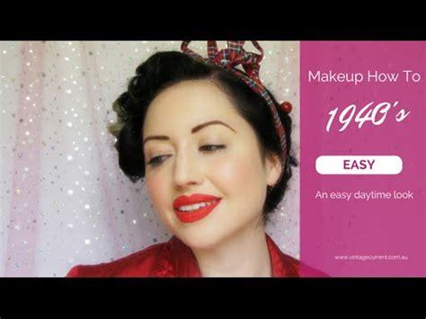 vintage makeup tutorial 1940s vintage makeup tutorial a simple authentic style