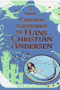 cuentos ilustrados de hans 1409543846 cuentos ilustrados de hans christian andersen complejo cultural universitario