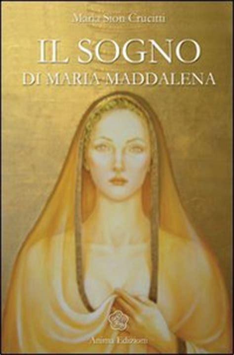 l altra metà articolo 31 testo il sogno di maddalena sion crucitti