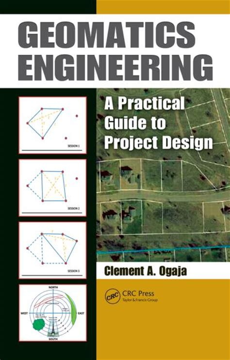design engineer guide geomatics engineering a practical guide to project design