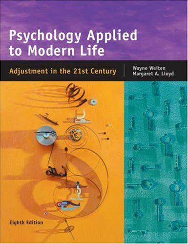 Psychology Applied14 psychology applied to modern adjustment in the 21st