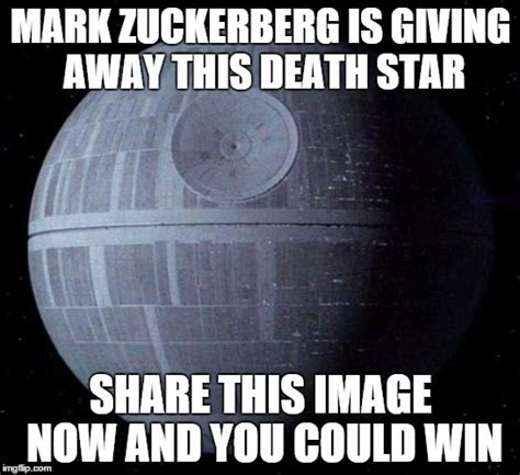 Memes About Death - death star imgflip