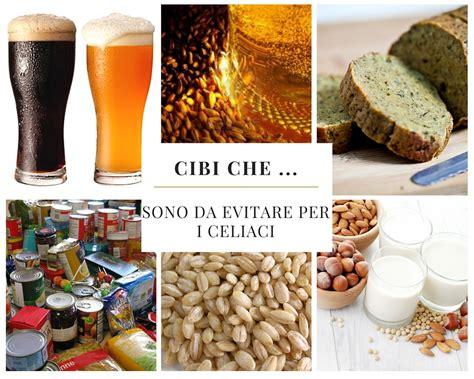 alimenti proibiti per celiaci cibi sono da evitare per i celiaci edo