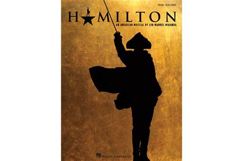 the hamilton cookbook cooking and entertaining in hamilton s world books hamilton vocal selections from the musical hamilton