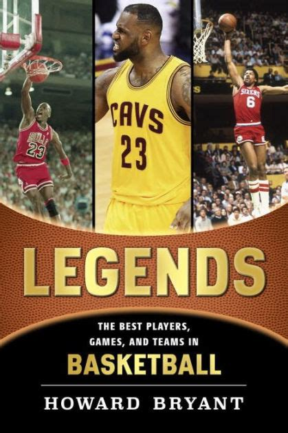 michael jordan biography barnes and noble legends the best players games and teams in basketball