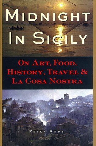 midnight connections books midnight in sicily on food history travel and la
