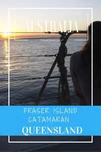 catamaran hire fraser island 56 best travel fraser island with kids images on