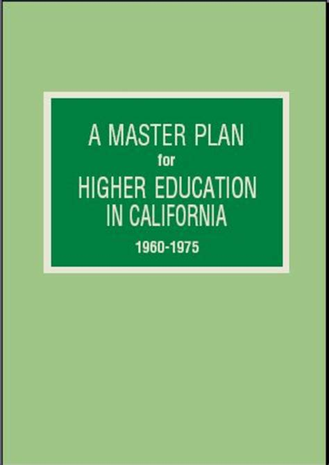Low Cost Mba Programs In California by Master Plan For Higher Education Cathy Sandeen