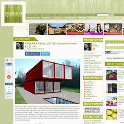 prefab friday lot ek container home kit chk lot ek prefab microcompacttinyhomes pearltrees
